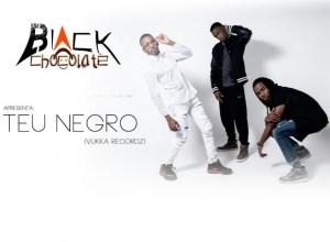 Black Chocolate - Teu Negro (Guetto Zouk) 2016