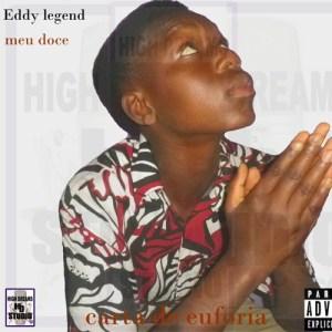 Eddy Legend - Meu Doce