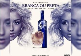 Blood Gang - Preta ou Branca (R&B) 2016