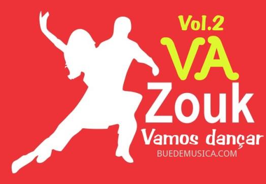 VA ZOUK Vamos Dançar Vol. 2 (2016)
