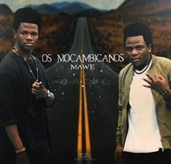 Os Moçambicanos - Mawe (Kizomba) 2016