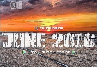 JUNE 2016 (Afro House Session) Mix Dj Muzikinside