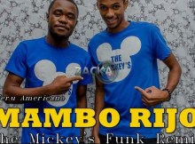 Nerú Americano - Mambo Rijo (The Mickey's Hard Funk Remix) 2016