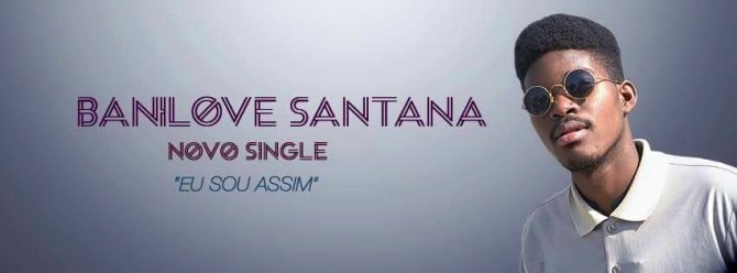 Banilove Santana - Eu sou Assim