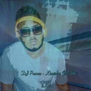 Dj Pausas - Kizomba Club Mix 2k16