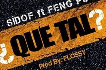 Feng Pu Feat. Sidof - Que Tal (Tarraxinha) 2016