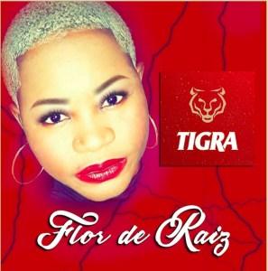 Flor De Raiz - Tigra (Kuduro) 2016