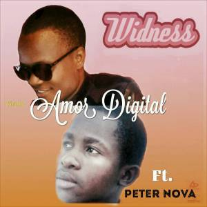 Widness Ft. Peter Nova - Amor Digital (Zouk) 2016