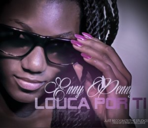 Enny Penny - Louca Por Ti (Kizomba) 2016
