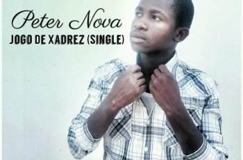 Peter Nova - Jogo De Xadrez (Single) 2016