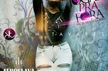 Kim Tavares - Jogar Pra Fora (Kizomba) 2016