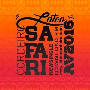 Laton Cordeiro - Safari (2016)