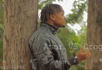 Mánaz Layzer - Amor vs Droga (Tarraxinha) 2016