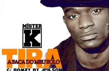 Mister K - Tira a Faca Do Meu Bolo (Rap) 2016