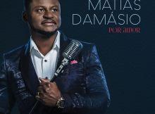Matias Damásio - Por Amor (Álbum) 2016