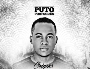 Puto Português - Cola-Te A Mim (Tarraxinha) 2016