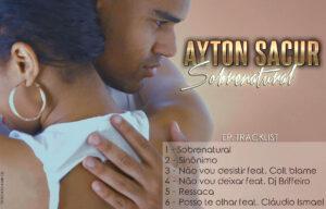 Ayton Sacur - Sobrenatural (EP) 2016