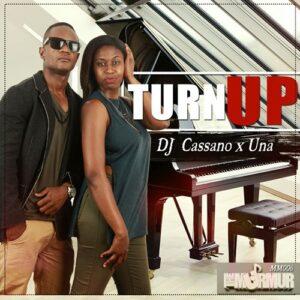 DJ Cassano feat. Una - Turn Up (Afro House) 2016