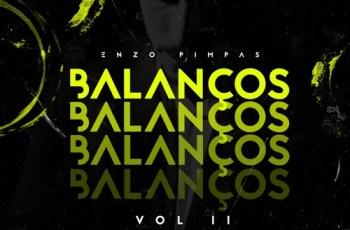 Dj Enzo Pimpas - Balanços Vol.2 (Kizomba Mix) 2016