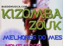 Kizomba/Zouk Melhores Do Mês [Novembro] 2016