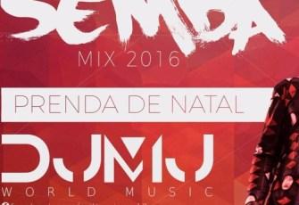 Dj Mj - Semba Mix 2016 (Prenda De Natal) 2016
