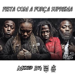 Dj Ritchelly - Festa Com A Força Suprema (Mix Part.2) 2016