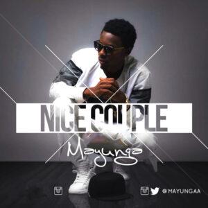 Mayunga - Nice Couple (Afrikan Roots Remix) 2016