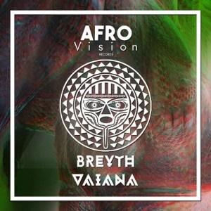 Breyth - Vaiana (Afro House) 2017