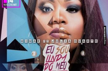 Mimae - Eu Sou Linda Do Meu Jeito (feat. Julia Duarte) 2017