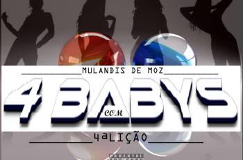 Mulandis De Moz feat. 4a Licão - 4 Babys