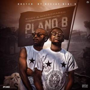 Rudy & Mackcharro - Plano B (EP) 2017