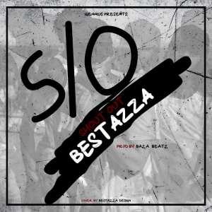 Bestazza - Shout Out [S/O] (Hip Hop) 2017