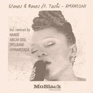 Stones & Bones, Toshi - Amahloni (Spellband Remix) 2017