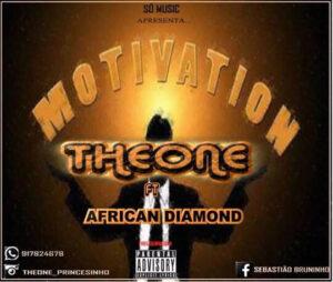 TheOne ft African Diamond - Motivation (Hip Hop) 2017