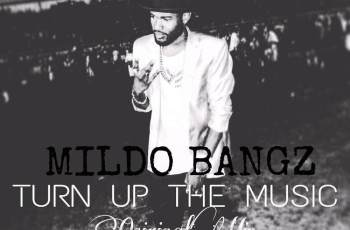 Mildo Bangz - Turn Up The Music (Original Mix) 2017