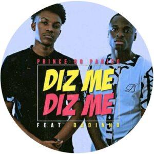 Prince Do Pânico feat. Dadinho - Diz Me Só (Kizomba) 2017