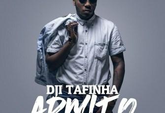 Dji Tafinha - Admito (2017)