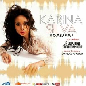 Karina silva - O Meu Fim (Afro House) 2017