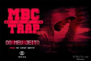 MBC - Do Meu Jeito (Kizomba) 2017