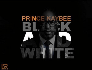 Prince Kaybee - Black & White (Afro House) 2017