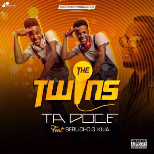 The Twins feat. Bebucho Q Kuia - Ta Doçe (Afro House) 2017