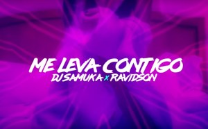 Dj Samuka feat. Ravidson - Me Leva Contigo (Kizomba) 2017