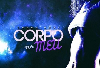 Dream Boyz - Corpo No Meu (Kizomba) 2017