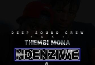 Deep Sound Crew feat. Thembi Mona - Ndenziwe (Afro House) 2017