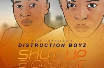 Distruction Boyz feat. Babes Wodumo & Mampintsha - Shut Up & Groove (Remix) 2017