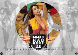 Stones & Bones, Drumetic Boyz - Mmao Hao Bone 2.0 (Afro House) 2017