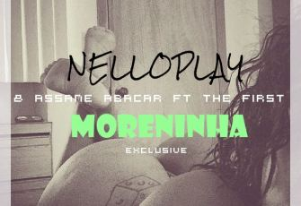 Nelloplay & Assane Abacar feat. The First - Moreninha (Kizomba) 2017
