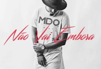 MDO - Não Vai Embora (Kizomba) 2017