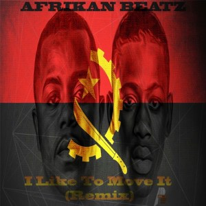 Afrikan Beatz - I Like To Move It (Remix) 2017