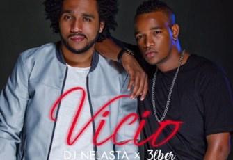 DJ Nelasta feat. 3lber - Vício (Kizomba) 2017